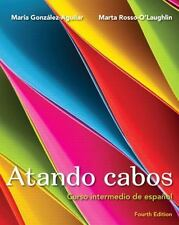 Atando cabos: Curso intermedio de español (4th Edition)
