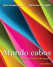 Atando Cabos : Curso Intermedio de Espanol by M. Gonzalez-AG TEACHERS EDITION