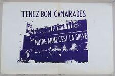 Affiche originale mai 68 NOTRE ARME C'EST LA GREVE CAMARADES french poster 1968