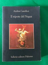 Il nipote del Negus - Andrea Camilleri - Sellerio - 2010
