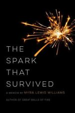 The Spark That Survived (Paperback or Softback)