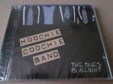 HOOCHIE COOCHIE BAND - THE BLUES IS ALLRIGHT  CD  NEW AND SEALED VERY RARE
