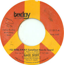 "Black Ivory - I'll Find Away (Loneliest Man In Town) / Surrender (7"")"