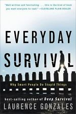 Everyday Survival: Why Smart People Do Stupid Things PAPER .. LIKE NEW