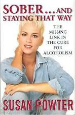 Sober And Staying That Way by Powter Susan - Book - Hard Cover -