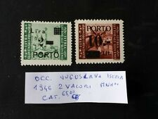 COLONIA OCCUPAZIONE JUGOSLAVE ISTRIA 1946 2 VALORI  MNH**