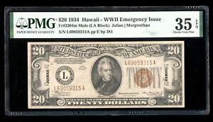 DBR 1934 $20 FRN Hawaii LA Block Mule Fr. 2304m PMG 35 EPQ Serial L69059315A