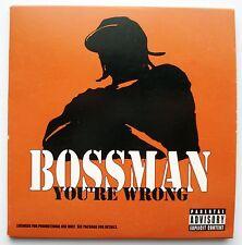 BOSSMAN - YOU'RE WRONG - PROMO CD - 2006 - VIRGIN 0946 366253 2 4 - LIKE NEW