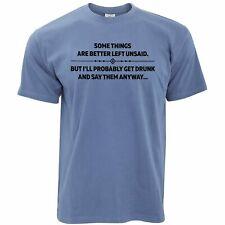 Novedad Camiseta algunas cosas son mejor dejar dicho Divertido Broma borracho Eslogan