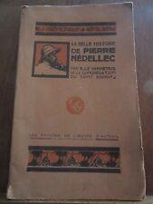 R. Le Vannetais: La Belle Histoire de Pierre Nédellec/ Ed. de l'Oeuvre d'Auteuil