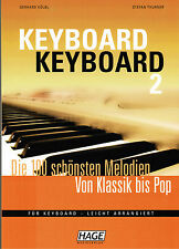 Keyboard Noten : KEYBOARD KEYBOARD 2 (Hage) leicht - leichte Mittelstufe