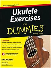 Ukulele Exercises for Dummies by Brett McQueen and Alistair Wood (2013,...