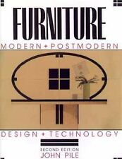 Furniture: Modern and Postmodern, Design and Technology
