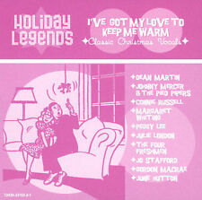 Holiday Legends: I've Got My Love to Keep Me Warm by Various Artists (CD, -2001)