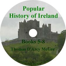 Popular History of Ireland, Books 5-8 Thomas D'Arcy McGee Audiobooks 8 Audio CDs