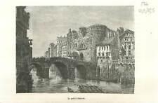 Le Petit Châtelet île de la Cité de Paris aux berges de la Seine  GRAVURE 1883