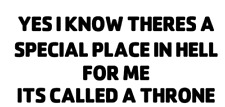 yea i know theres a special place in he*l   truck sticker vinyl funny car decal