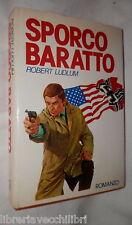 SPORCO BARATTO Robert Ludlum Club Italiano dei Lettori 1980 Romanzo Racconto di