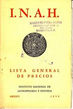 I. N. A. H. Lisa General de Precios Instituto Nacional Antropologia Mexico 1956