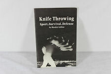 Knife Throwing: Sport, Survival, Defense by Blackie Collins