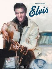 Biographies: Elvis by Philippe Chanoinat & Le Henanff (2016, Hardcover GN)