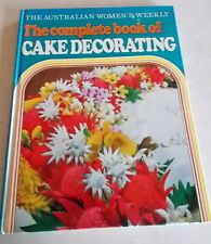 COMPLETE BOOK OF CAKE DECORATING - Australian Womens Weekly 1972 💥BULK 30% 2+