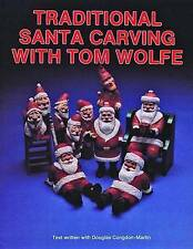 Traditional Santa Carving with Tom Wolfe by Tom Wolfe (Paperback, 1997)