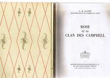 Rose et le Clan des Campbell * L M ALCOTT * Rouge & Or Souveraine n° 218  1966
