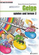 Bianka Wüstehube / Rudolf Nykrin - Geige spielen und lernen  Band 2