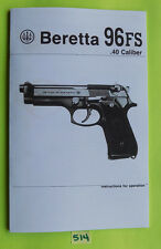 Beretta 96FS .40 Caliber Pistol OWNERS MANUAL date 05/92, 26 pages information