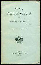 STECCHETTI Lorenzo, Nova polemica