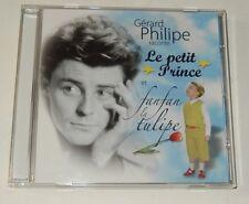 CD Gérard PHILIPPE raconte LE PETIT PRINCE et FANFAN LA TULIPE 2006