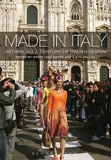 Made in Italy: Rethinking a Century of Italian Design by Bloomsbury Publishing