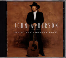 Takin' the Country Back cd John Anderson (2003 Mercury) NEW Sealed Keith Stegall