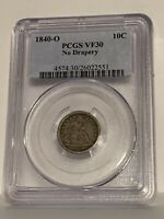 1840-O LIberty Seated Dime _ PCGS VF-30 _ No Problems Here !!!