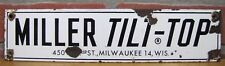 Old Porcelain MILLER TILT-TOP Milwaukee 14 Wis Advertising Sign 1950s trailer ad