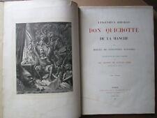 CERVANTES : L'INGENIEUX DON QUICHOTTE DE LA MANCHE, 1863. 2 vol. in folio, Doré
