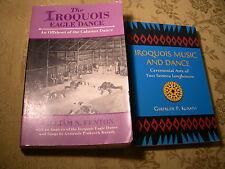 2 Books - Iroquois Music & Dance by Kurath & Iroquois Eagle Dance by Fenton
