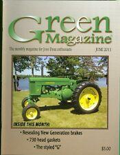 2011 Green Magazine For John Deere Tractors Enthusiasts June