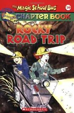 Rocky Road Trip (The Magic School Bus Chapter Book