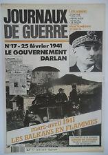 Journaux de Guerre n°17- 1941 - Le Gouvernement Darlan