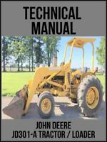 John Deere JD301-A Tractor & Loader Technical Manual TM1088 On USB Drive