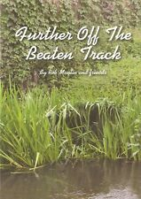 MAYLIN ROB COARSE FISHING BOOK FURTHER OFF THE BEATEN TRACK river carping NEW