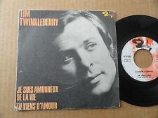 """DISQUE 45T DE TIM TWINKLEBERRY  """" JE SUIS AMOUREUX DE LA VIE """""""