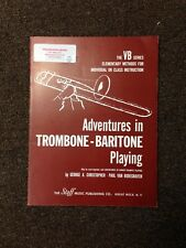 Adventures In Trombone/Baritone Playing (Paperback)