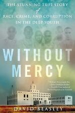 Without Mercy: The Stunning True Story of Race, Crime, and Corruption -ExLibrary