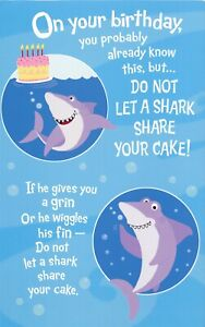 AG Funny Birthday Card for Child: On Your BD Do Not Let a Shark Share Your Cake!