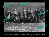 OLD POSTCARD SIZE PHOTO OF BRITISH ARMY ROYAL ENGINEERS IN PALESTINE c1916