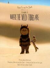Heads on and We Shoot: The Making of Where the Wild Things Are By Editors of Mc