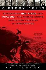 Victory Point: Operations Red Wings and Whalers - the Marine Corps' Battle for F